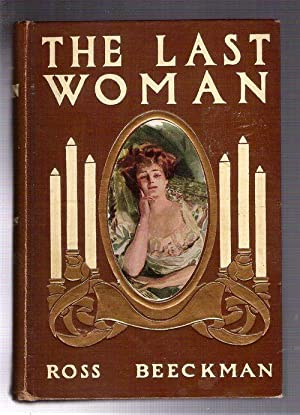 The Last Woman: Beeckman, Ross