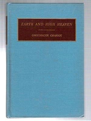 Earth and High Heaven: Graham, Gwethalyn