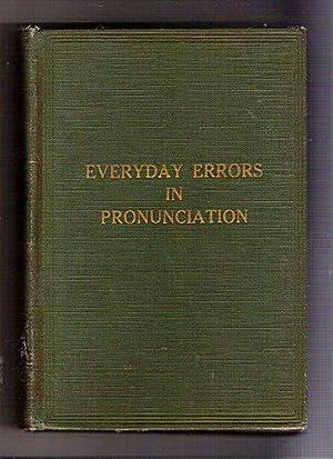 Everyday Errors in Pronunciation: Gilmartin, John G.