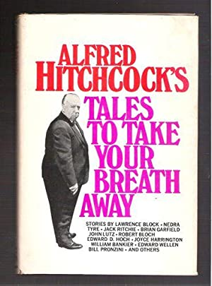 Alfred Hitchcock's Tales to Take Your Breath: Hitchcock, Alfred