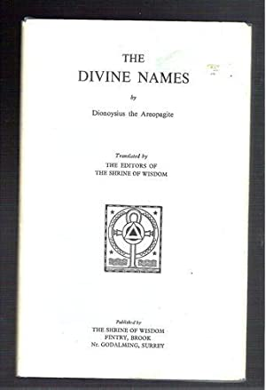 The Divine Names: Dionoysius the Areopagite