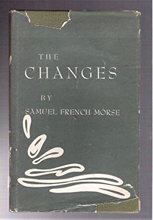 The Changes: Morse, Samuel French