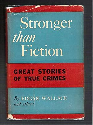 Stronger Than Fiction/Great Stories of True Crimes