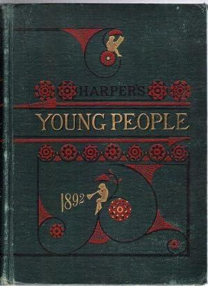Harper's Young People/November 3, 1891-October 25, 1892: Harper, Joseph, Fletcher, John ...