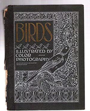 Birds/Illustrated by Color Photography/A Monthly Serial Designed to Promote Knowledge of Bird Life/...