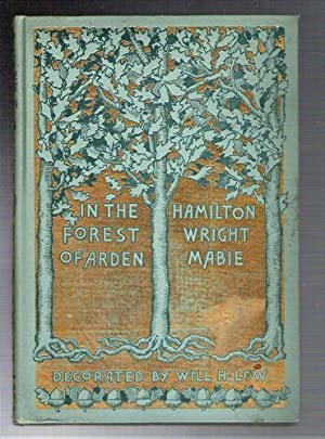 In the Forest of Arden: Mabie, Hamilton Wright