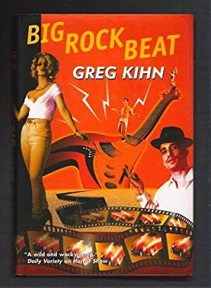 Big Rock Beat: Kihn, Greg