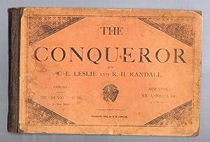 The Conqueror: Leslie, C.E.; Randall, R.H.