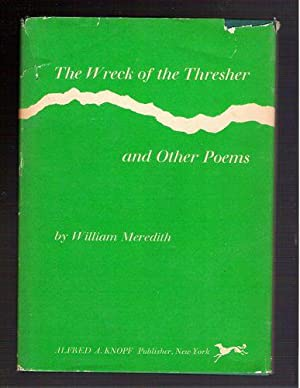 The Wreck of the Thresher and Other Poems: Meredith, William