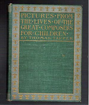 Pictures from the Lives of the Great Composers for Children: Tapper, Thomas