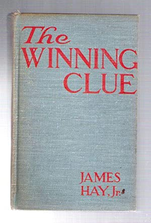 The Winning Clue: Hay, James jr.