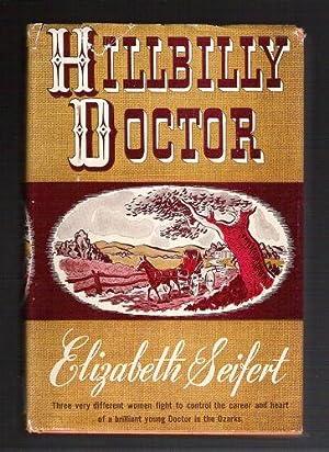 Hillbilly Doctor: Seifert, Elizabeth