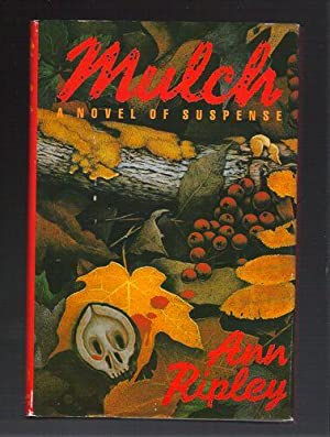Mulch: Ripley, Ann