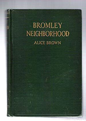 Bromley Neighborhood: Brown, Alice