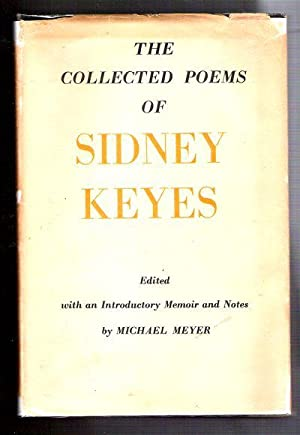 The Collected Poems of Sidney Keyes: Keyes, Sidney