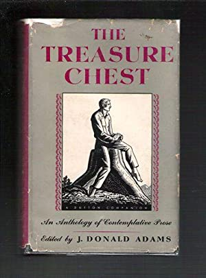 The Treasure Chest: An Anthology of Contemplative Prose: Adams, J. Donald (editor)