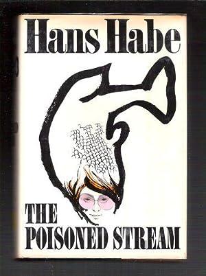 The Poisoned Stream: Habe, Hans