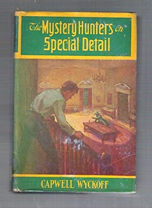 The Mystery Hunters on Special Detail: Wyckoff, Capwell