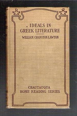 Ideals in Greek Literature: Lawton, William Cranston