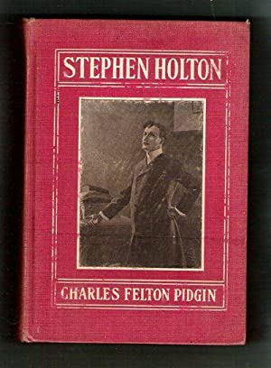 Stephen Holton/A Story of Life as It Is in Town and Country: Pidgin, Charles Felton