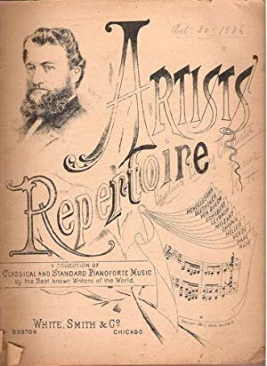 Artists' Repertoire; A Collection of Classical and Standard Pianoforte Music by the Best Known...
