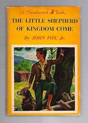The Little Shepherd of Kingdom Come: Fox, John, Jr.