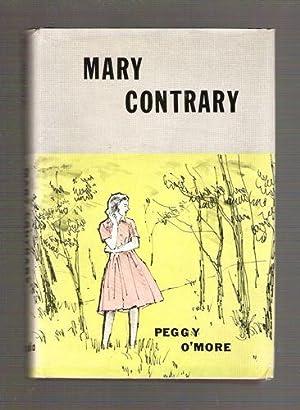 Mary Contrary: O'More, Peggy