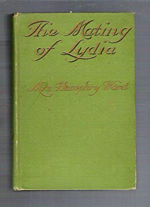 The Mating of Lydia: Ward, Mrs. Humphrey (Mary Augusta)