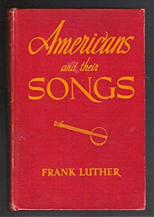 Americans and their Songs: Luther, Frank
