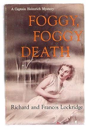 Foggy, Foggy Death: A Captain Heimrich Mystery: Lockridge, Richard and Frances