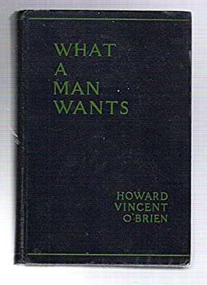 What A Man Wants: O'Brien, Howard Vincent