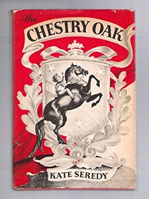 The Chestry Oak: Seredy, Kate