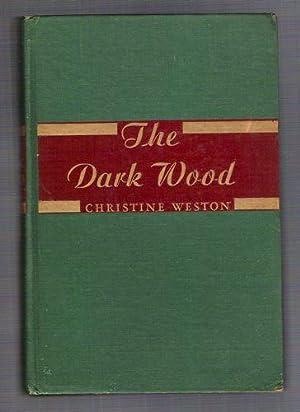 The Dark Wood: Weston, Christine