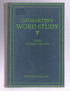 Gilmartin's Word Study: Gilmartin, John G.