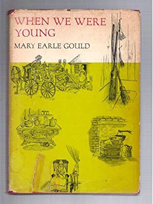 When We Were Young: Gould, Mary Earle