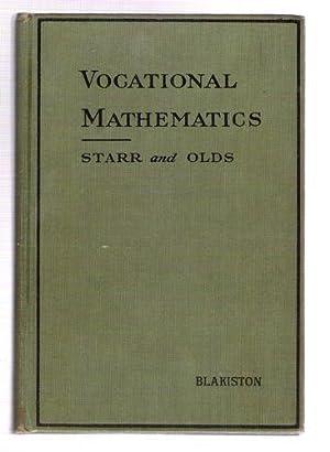 Vocational Mathematics: Starr, Edgar M.; Olds, Edwin G.