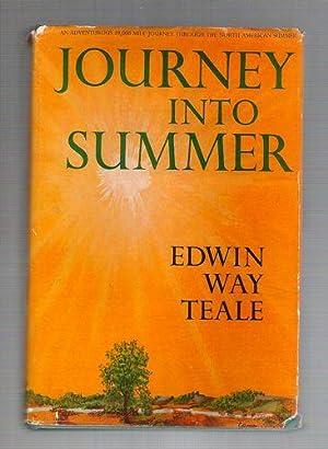 Journey Into Summer: Teale, Edwin Way