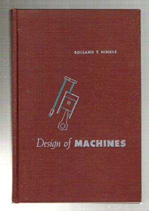 Design of Machines: Hinkle, Rolland T.
