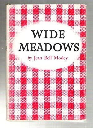 Wide Meadows: Mosley, Jean Bell