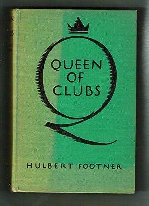 Queen of Clubs: Footner, Hulbert