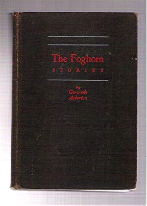 The Foghorn Stories: Atherton, Gertrude