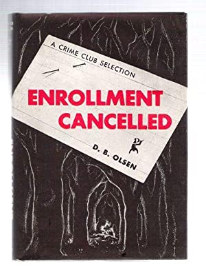 Enrollment Cancelled: Olsen, D.B.
