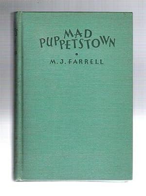 Mad Puppetstown: Farrell, M.J.