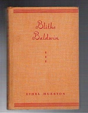 Blithe Baldwin: Hueston, Ethel