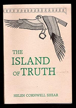 The Island of Truth: Shear, Helen Cornwell