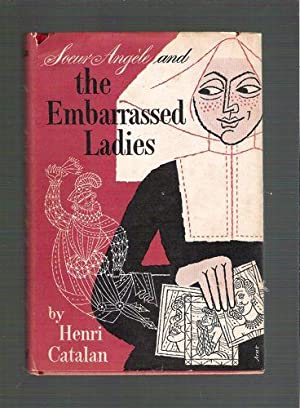 Soeur Angèle and the Embarrassed Ladies: Catalin, Henri