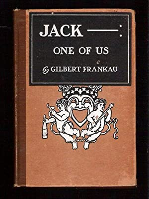 Jack ____; One of Us/A Novel in Verse: Frankau, Gilbert