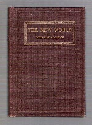The New World: Goodrich, Doris Mae
