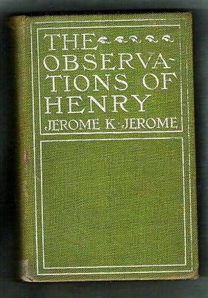 The Observations of Henry: Jerome, Jerome K.