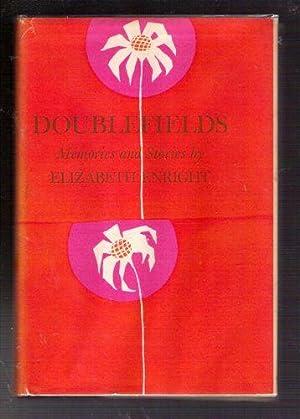 Doublefields: Memories and Stories: Enright, Elizabeth